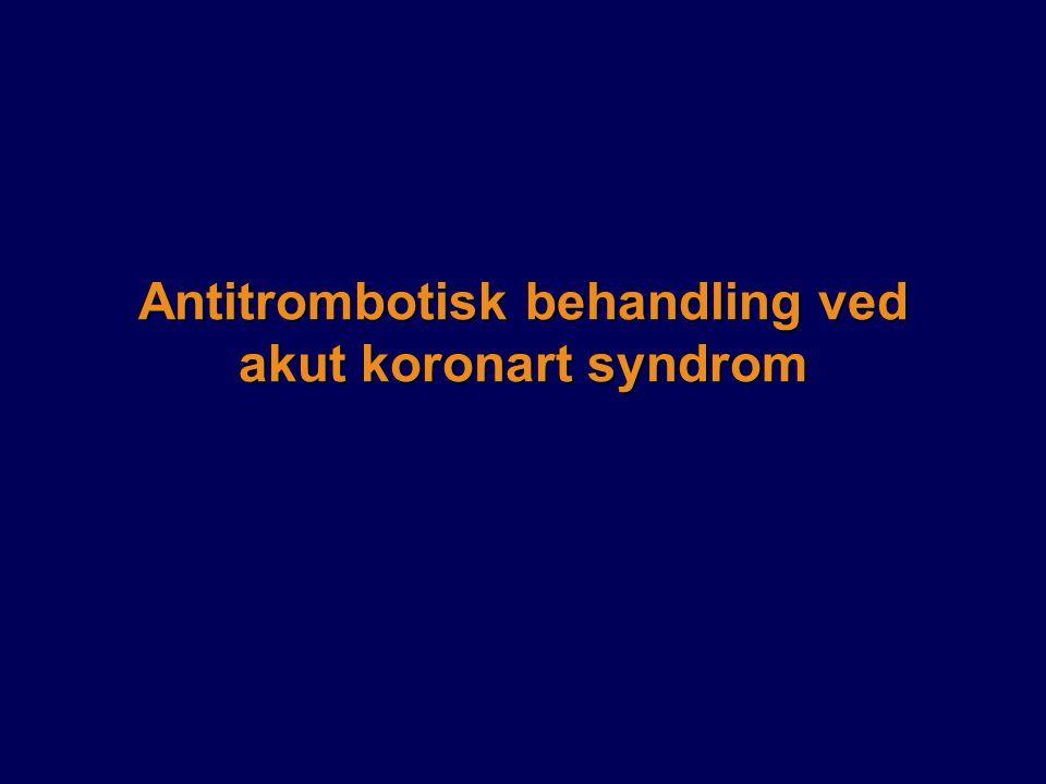 Antitrombotisk behandling ved akut koronart syndrom