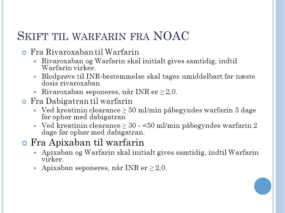Skift til warfarin fra NOAC