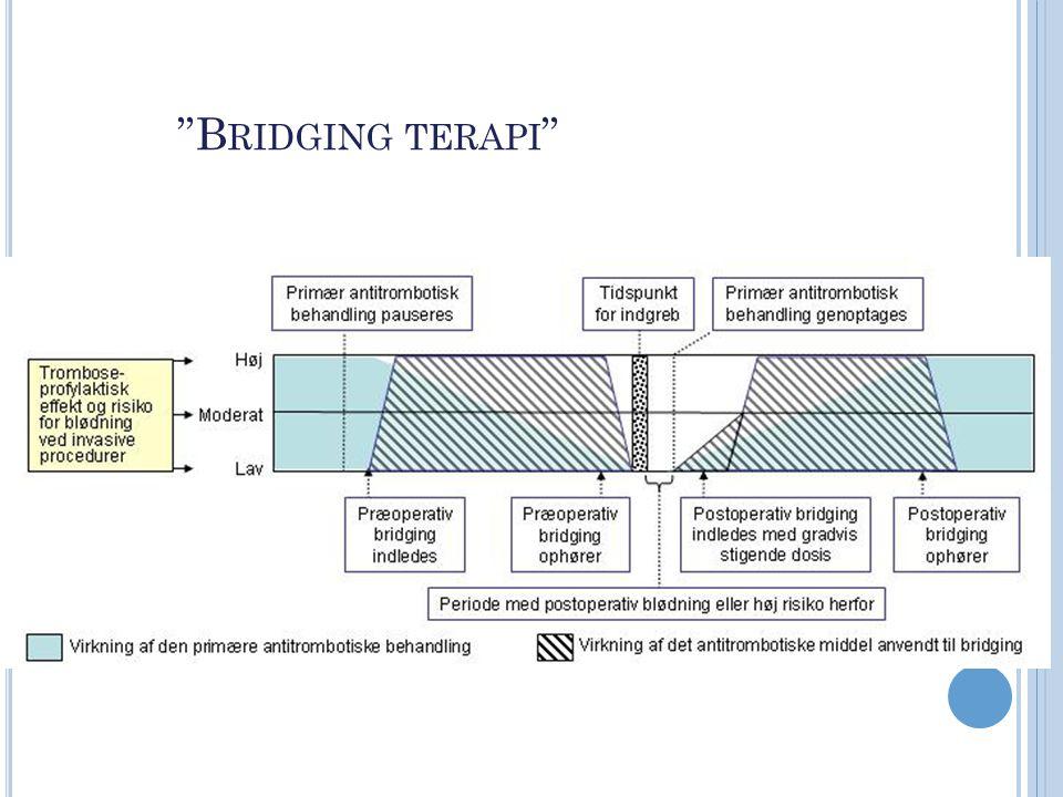 Bridging terapi