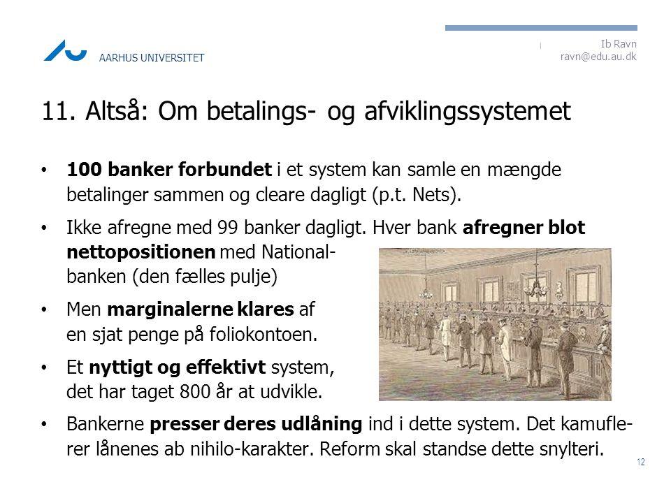 11. Altså: Om betalings- og afviklingssystemet