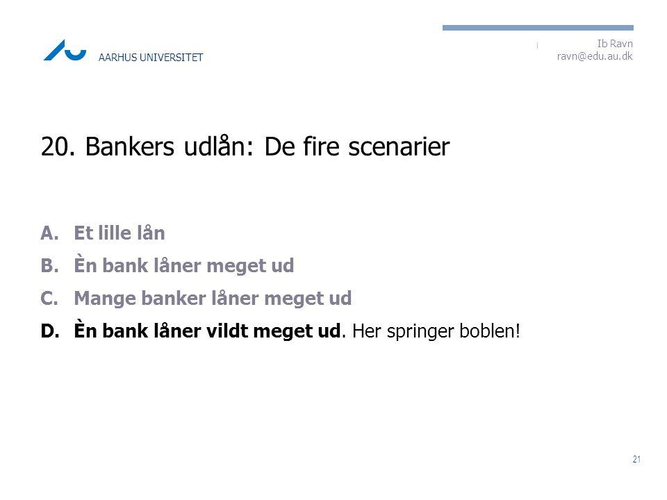 20. Bankers udlån: De fire scenarier