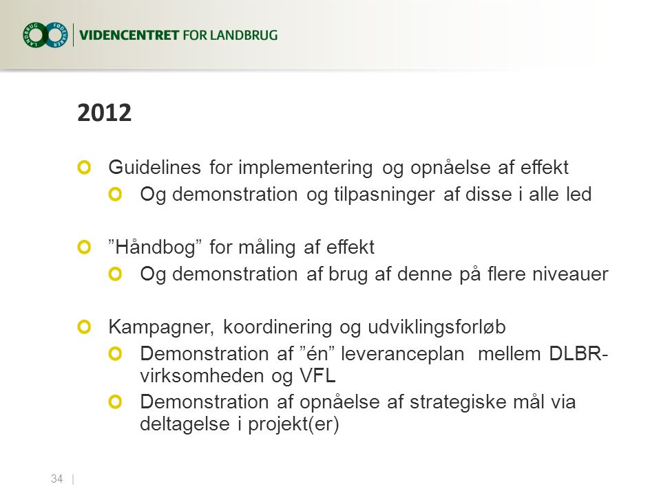 2012 Guidelines for implementering og opnåelse af effekt