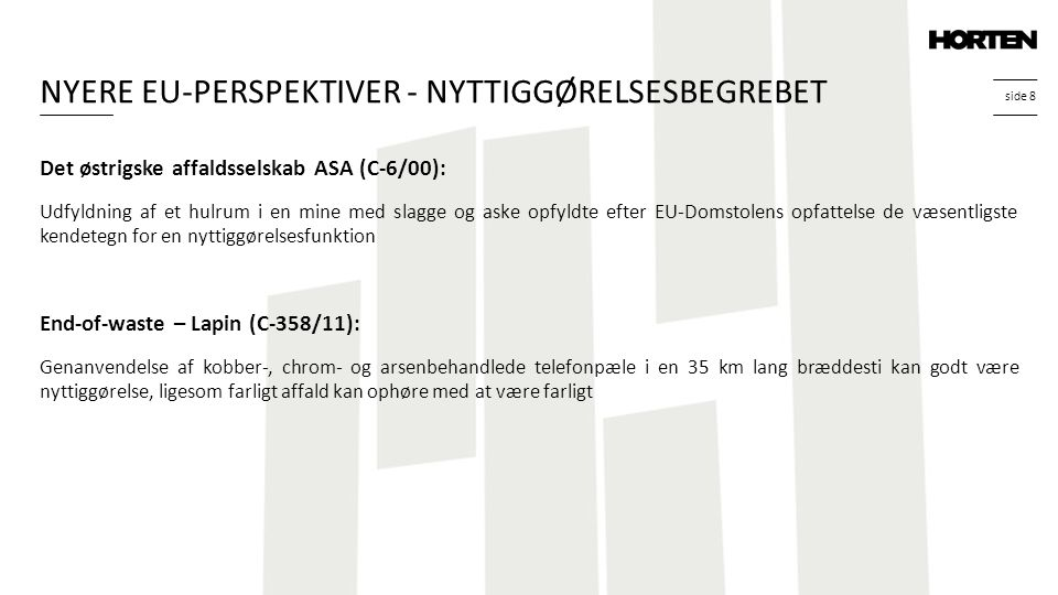 NYERE EU-PERSPEKTIVER - NYTTIGGØRELSESBEGREBET
