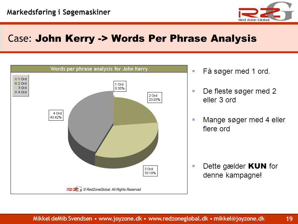 Case: John Kerry -> Words Per Phrase Analysis
