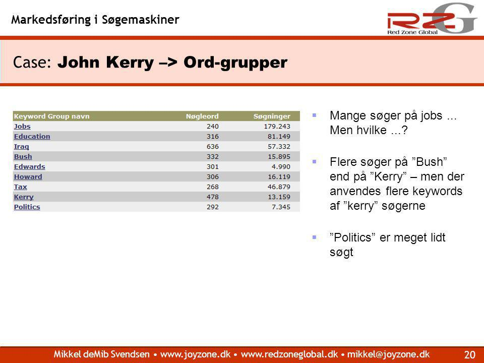 Case: John Kerry –> Ord-grupper