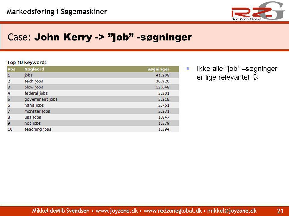 Case: John Kerry -> job -søgninger