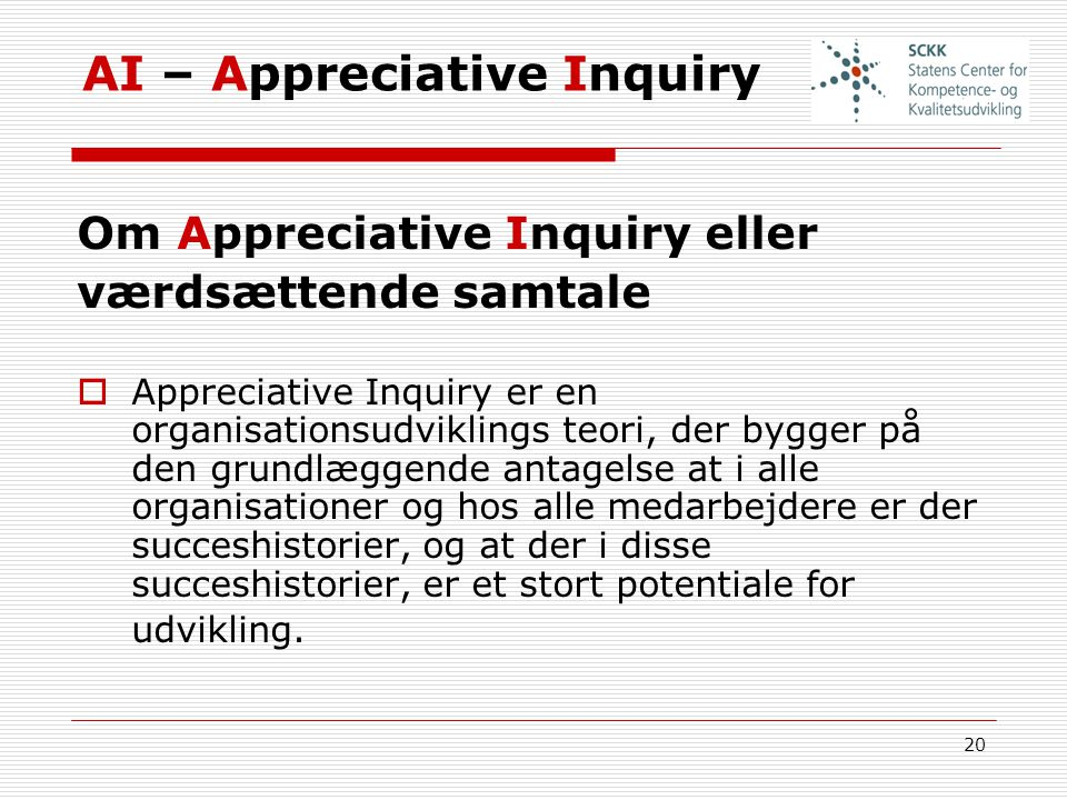 AI – Appreciative Inquiry