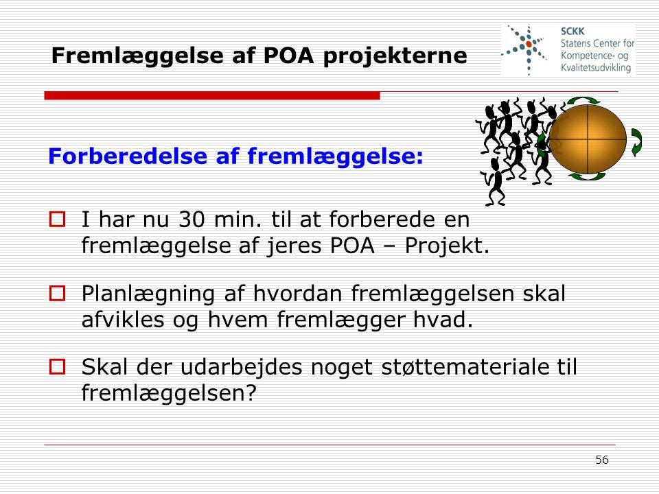 Fremlæggelse af POA projekterne