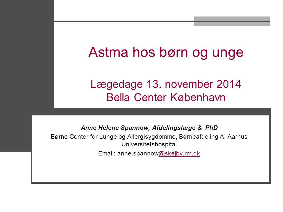 Astma hos børn og unge Lægedage 13