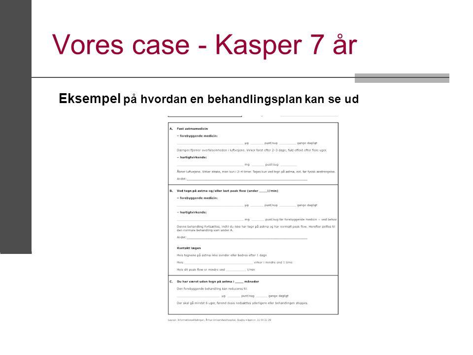 Vores case - Kasper 7 år Eksempel på hvordan en behandlingsplan kan se ud