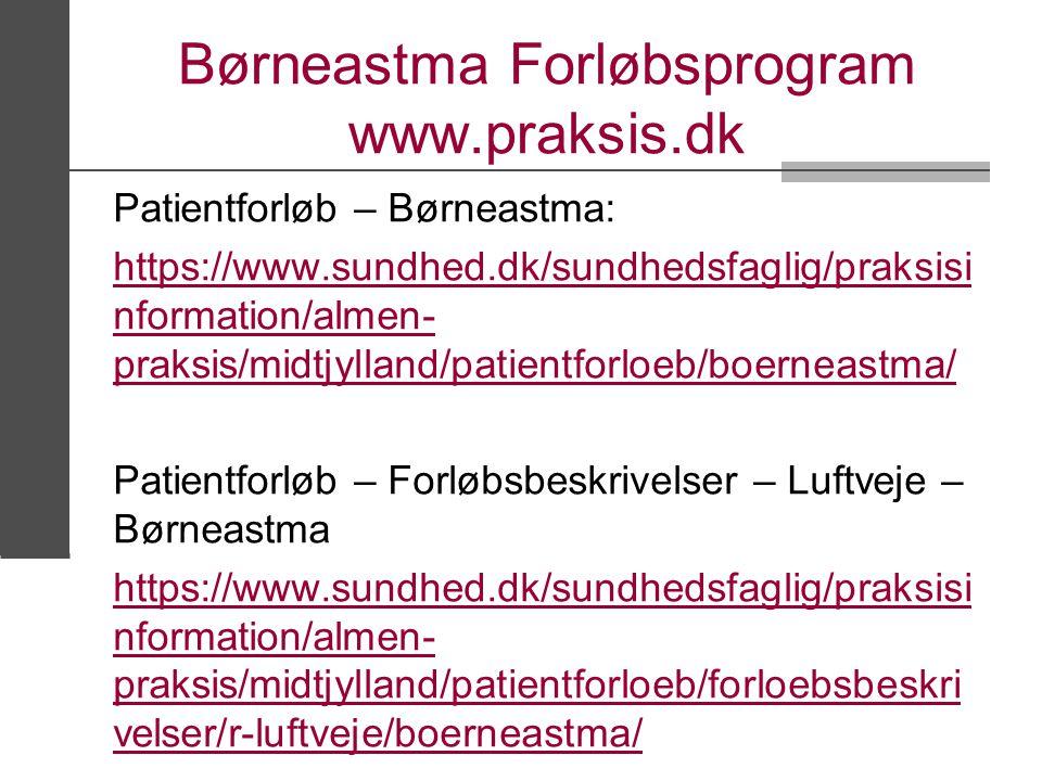 Børneastma Forløbsprogram www.praksis.dk