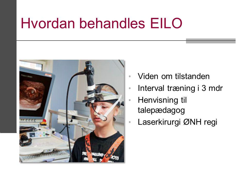 Hvordan behandles EILO