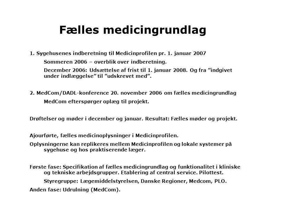 Fælles medicingrundlag