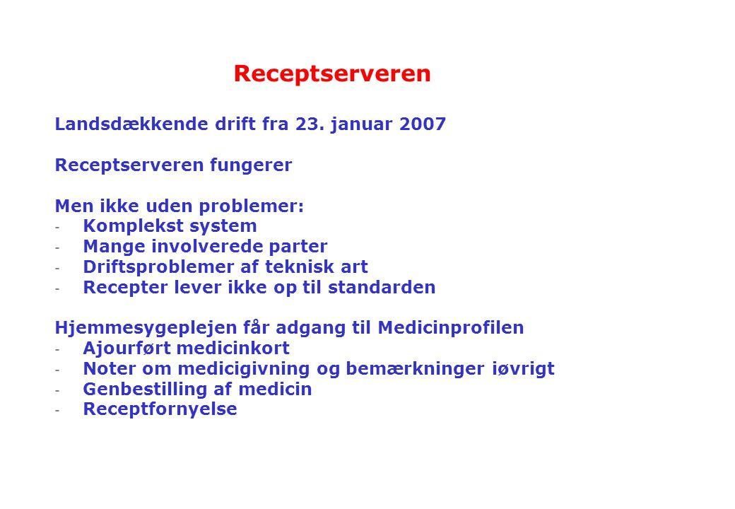 Receptserveren Landsdækkende drift fra 23. januar 2007
