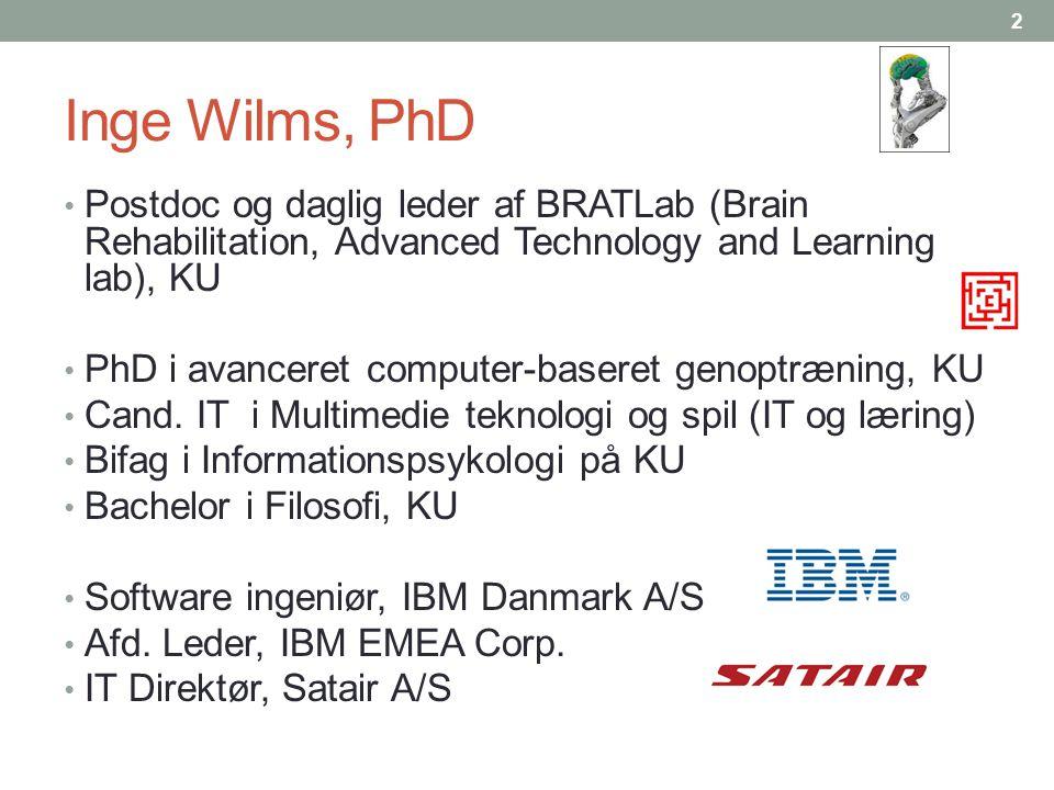 Inge Wilms, PhD Postdoc og daglig leder af BRATLab (Brain Rehabilitation, Advanced Technology and Learning lab), KU.