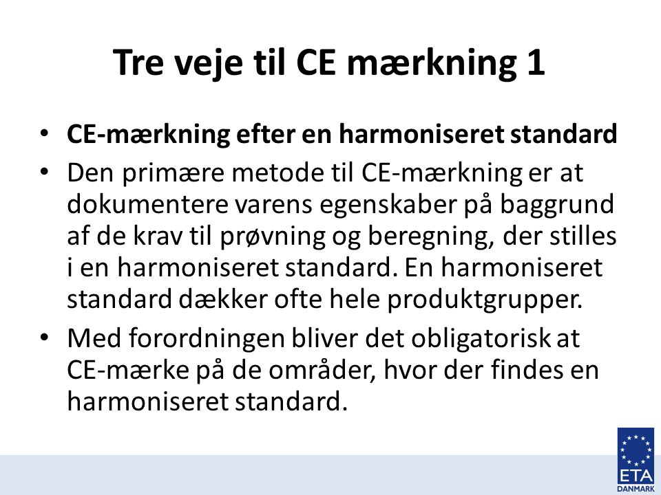 Tre veje til CE mærkning 1
