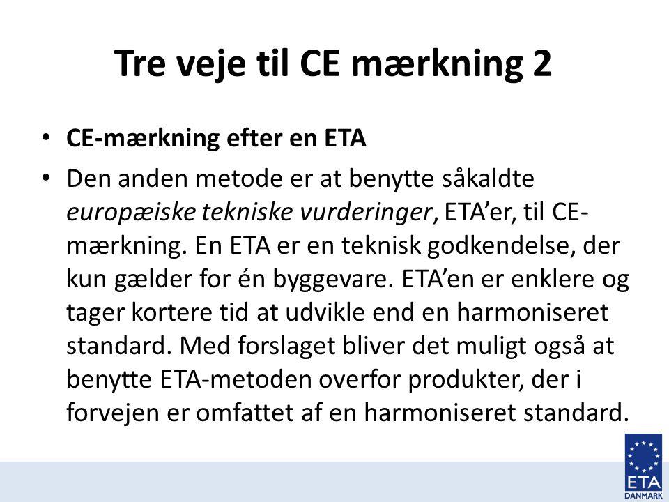 Tre veje til CE mærkning 2