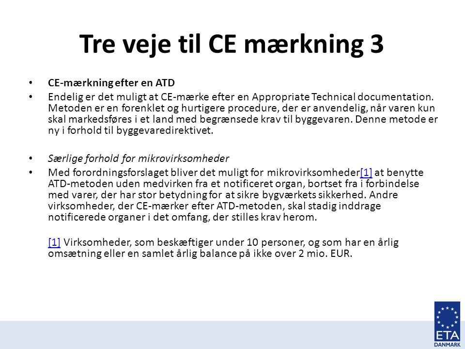 Tre veje til CE mærkning 3