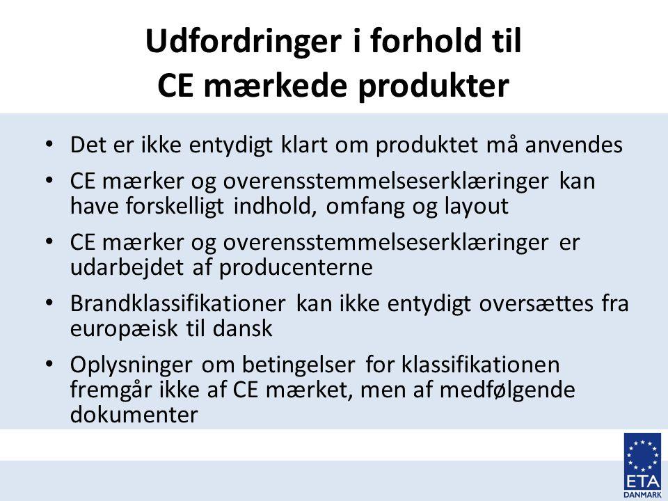 Udfordringer i forhold til CE mærkede produkter