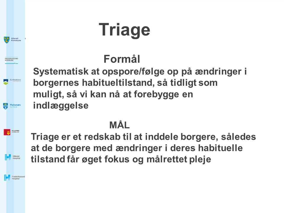 Triage Formål.