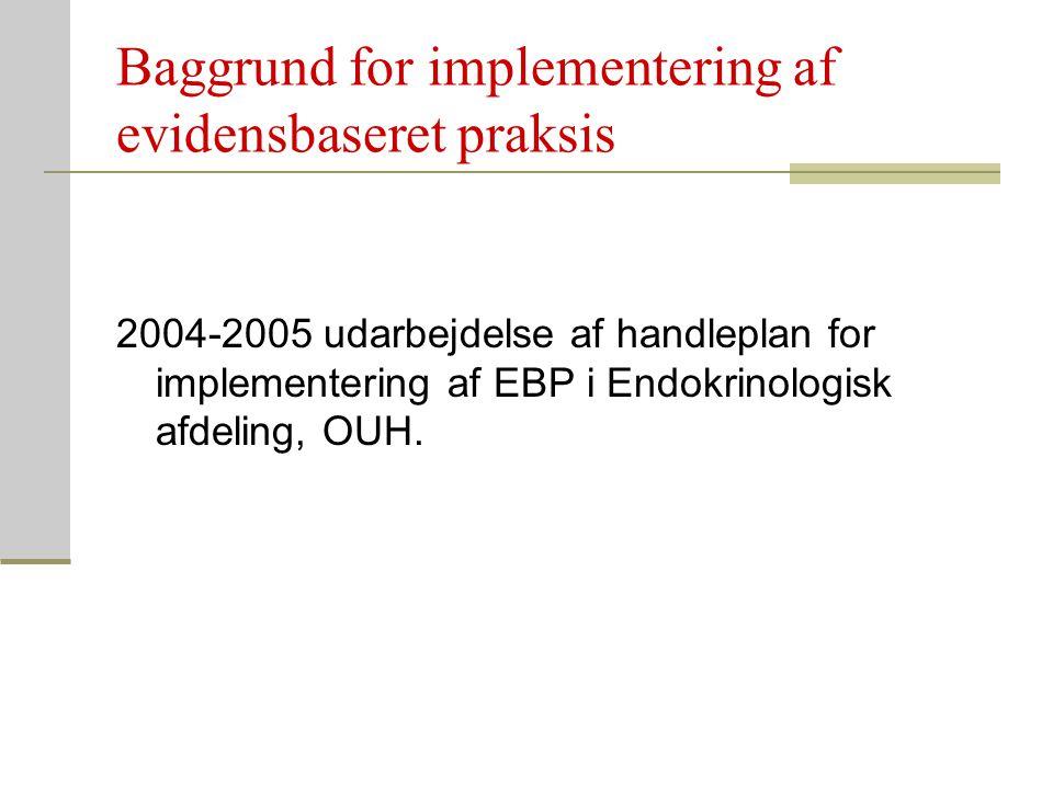 Baggrund for implementering af evidensbaseret praksis