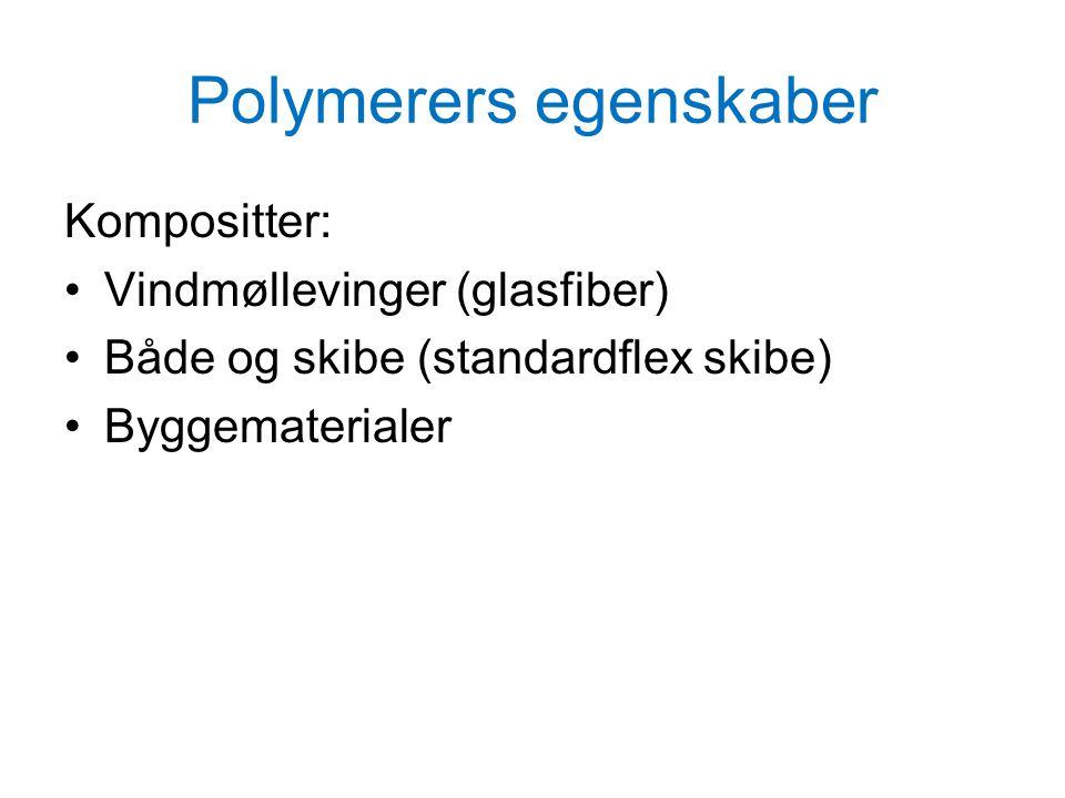 Polymerers egenskaber