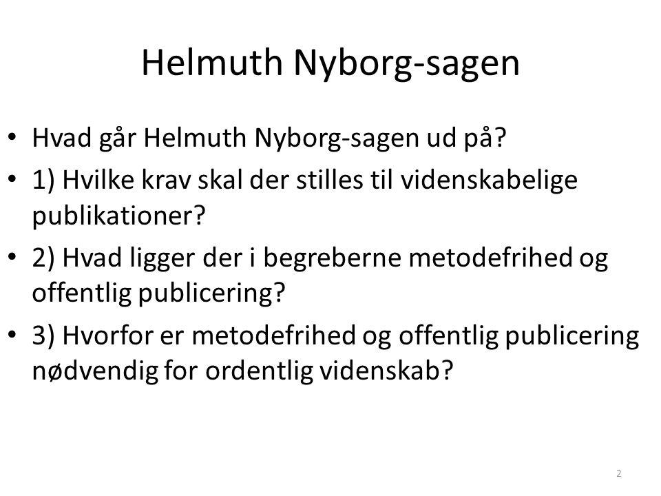Helmuth Nyborg-sagen Hvad går Helmuth Nyborg-sagen ud på
