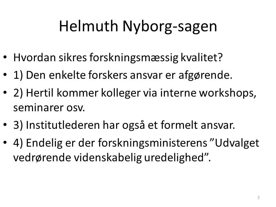 Helmuth Nyborg-sagen Hvordan sikres forskningsmæssig kvalitet