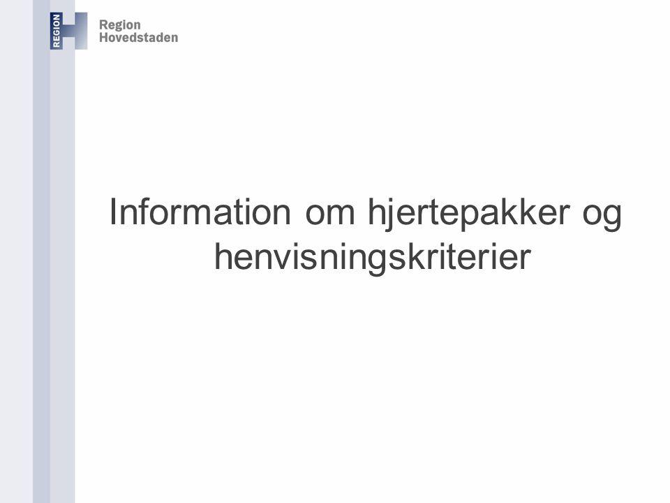 Information om hjertepakker og henvisningskriterier