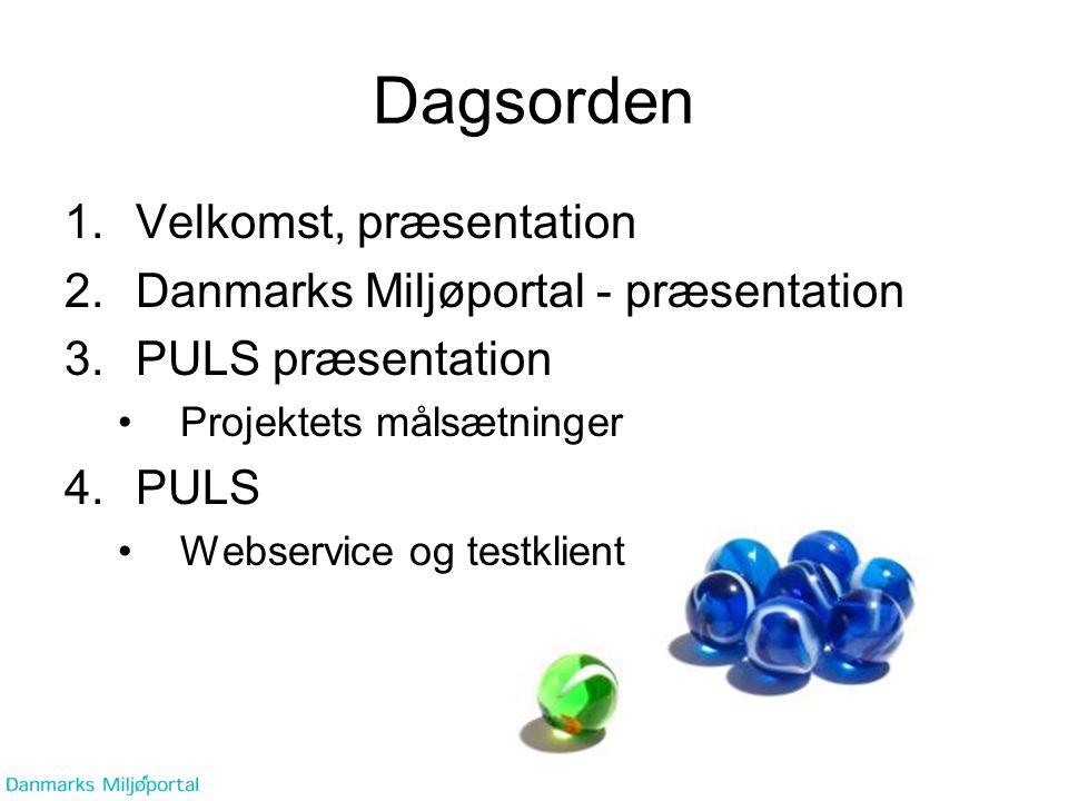 Dagsorden Velkomst, præsentation Danmarks Miljøportal - præsentation