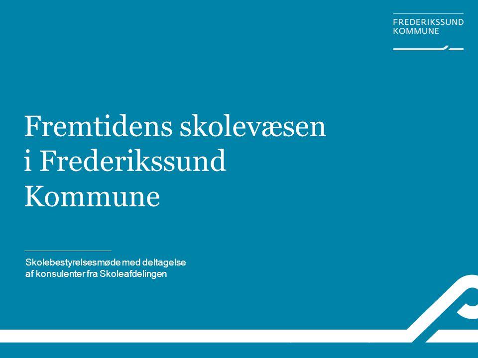 Fremtidens skolevæsen i Frederikssund Kommune