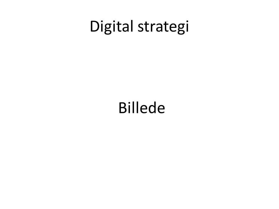 Digital strategi Billede