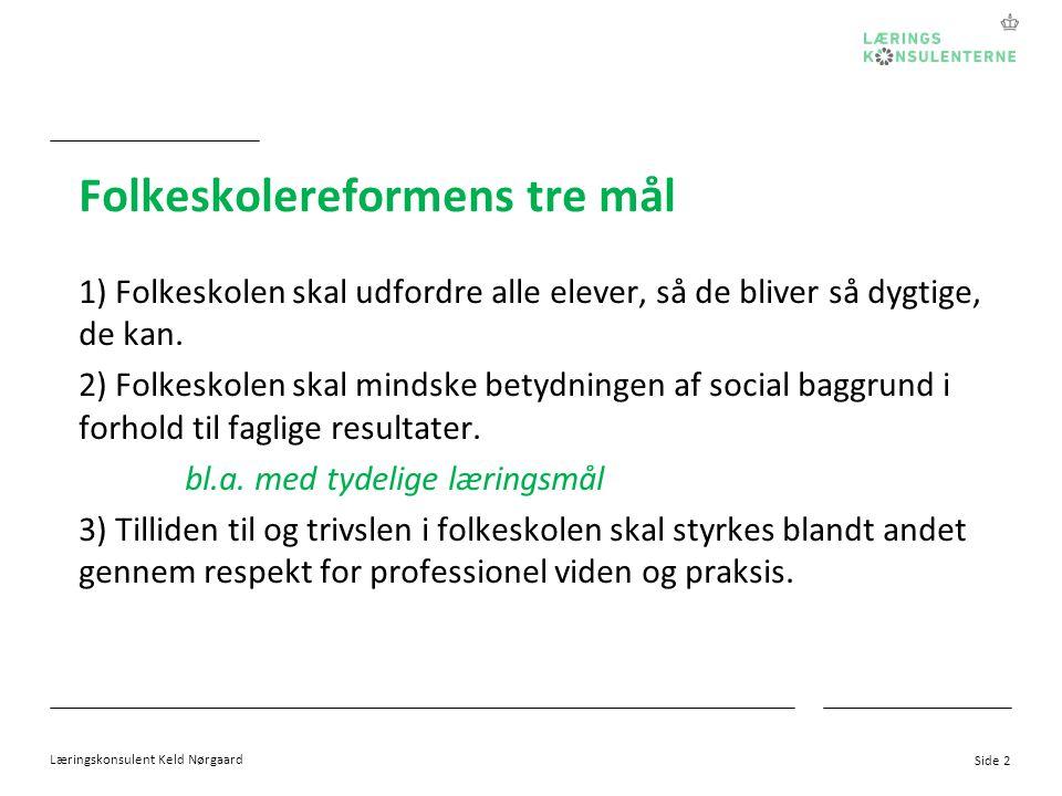 Folkeskolereformens tre mål