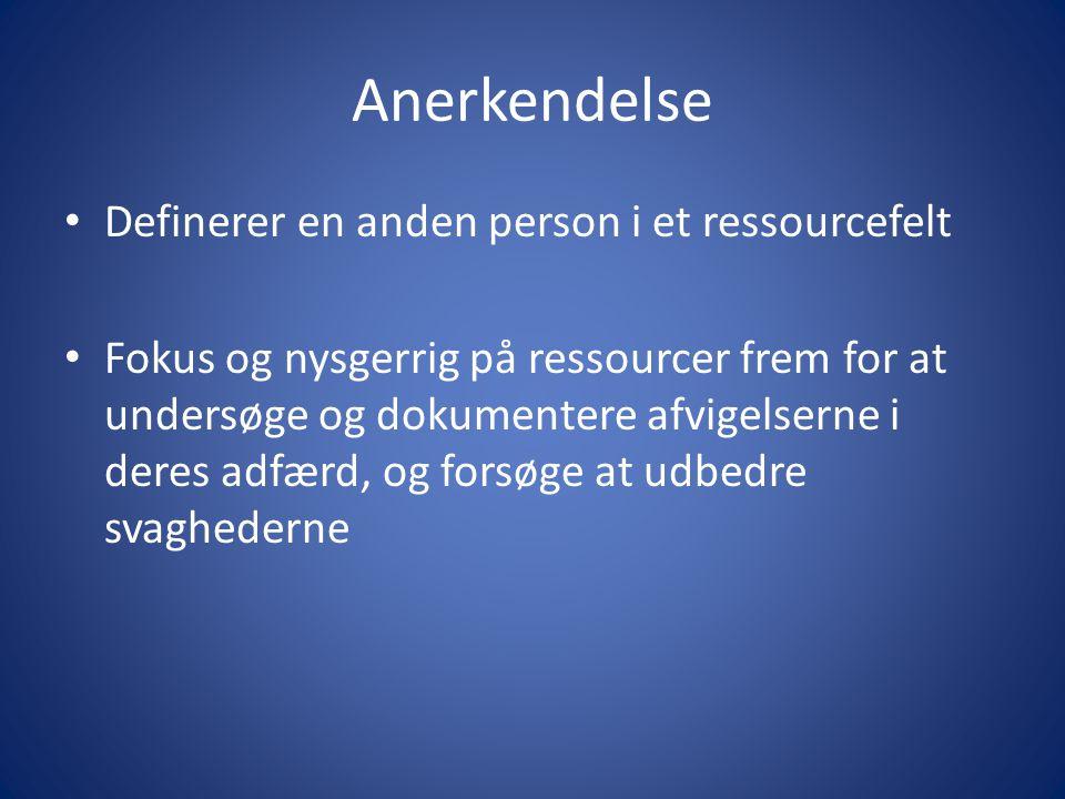 Anerkendelse Definerer en anden person i et ressourcefelt