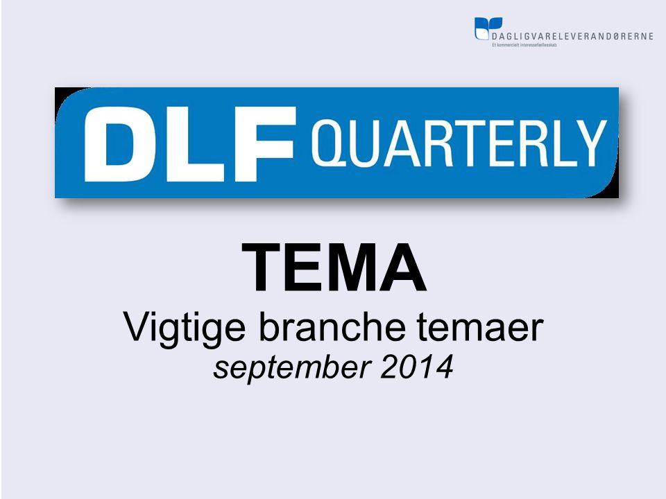 TEMA Vigtige branche temaer september 2014