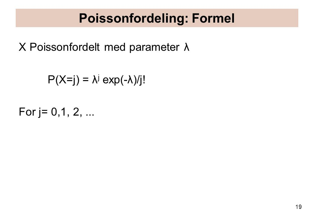 Poissonfordeling: Formel