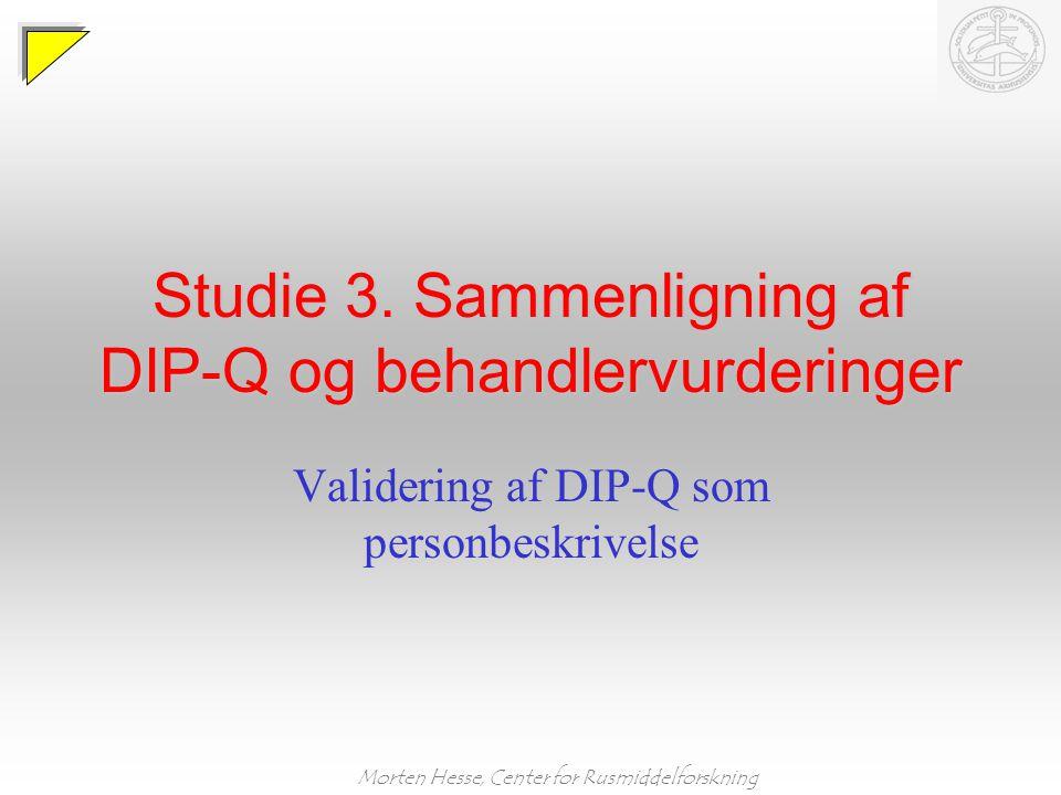 Studie 3. Sammenligning af DIP-Q og behandlervurderinger