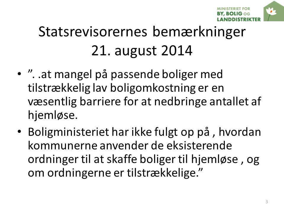 Statsrevisorernes bemærkninger 21. august 2014
