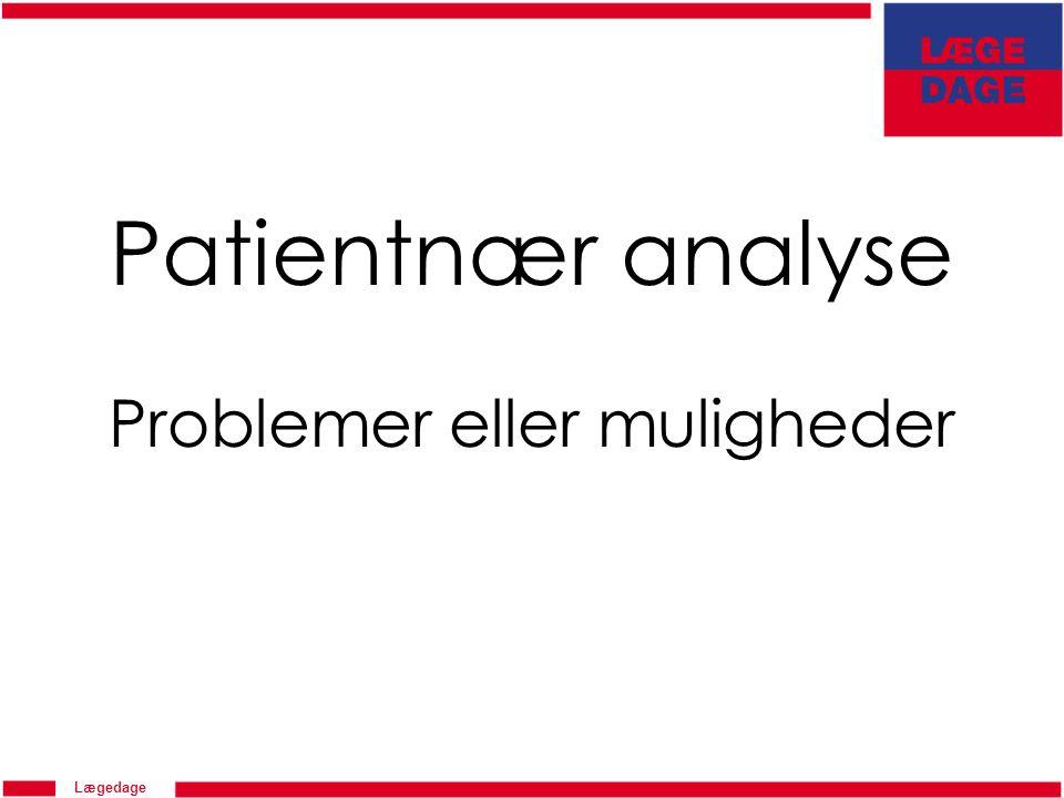Patientnær analyse Problemer eller muligheder
