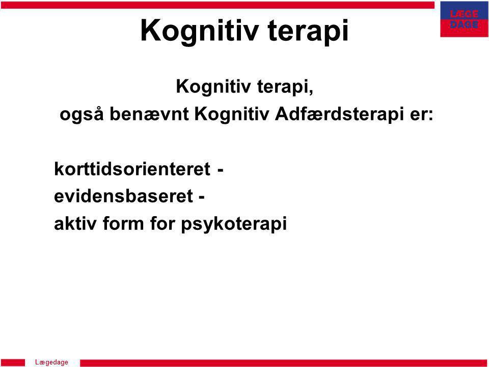 også benævnt Kognitiv Adfærdsterapi er: