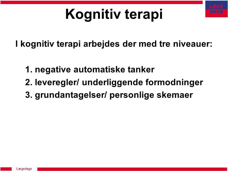 I kognitiv terapi arbejdes der med tre niveauer: