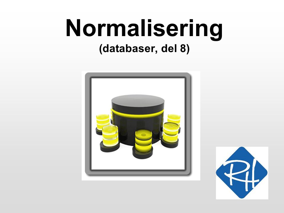 Normalisering (databaser, del 8)