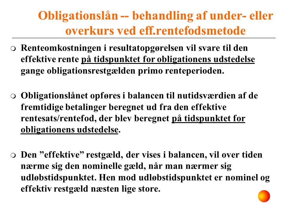 Obligationslån -- behandling af under- eller overkurs ved eff