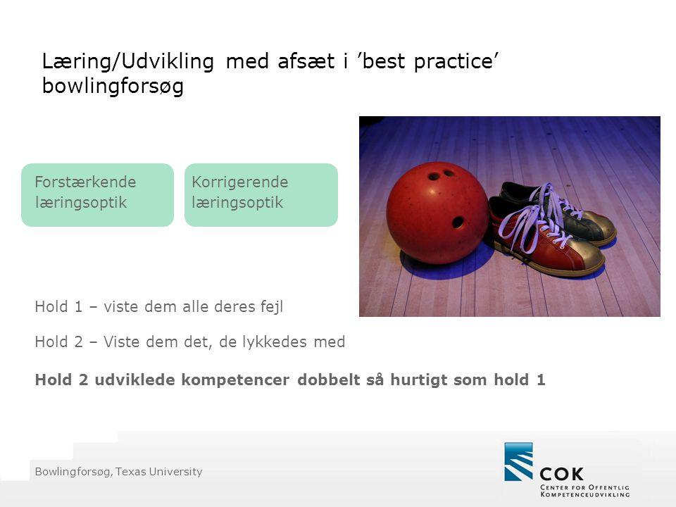 Læring/Udvikling med afsæt i 'best practice' bowlingforsøg