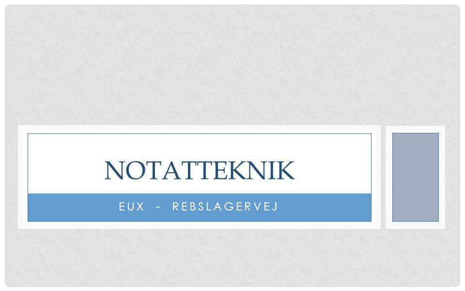 NOTATTEKNIK EUX - REBSLAGERVEJ