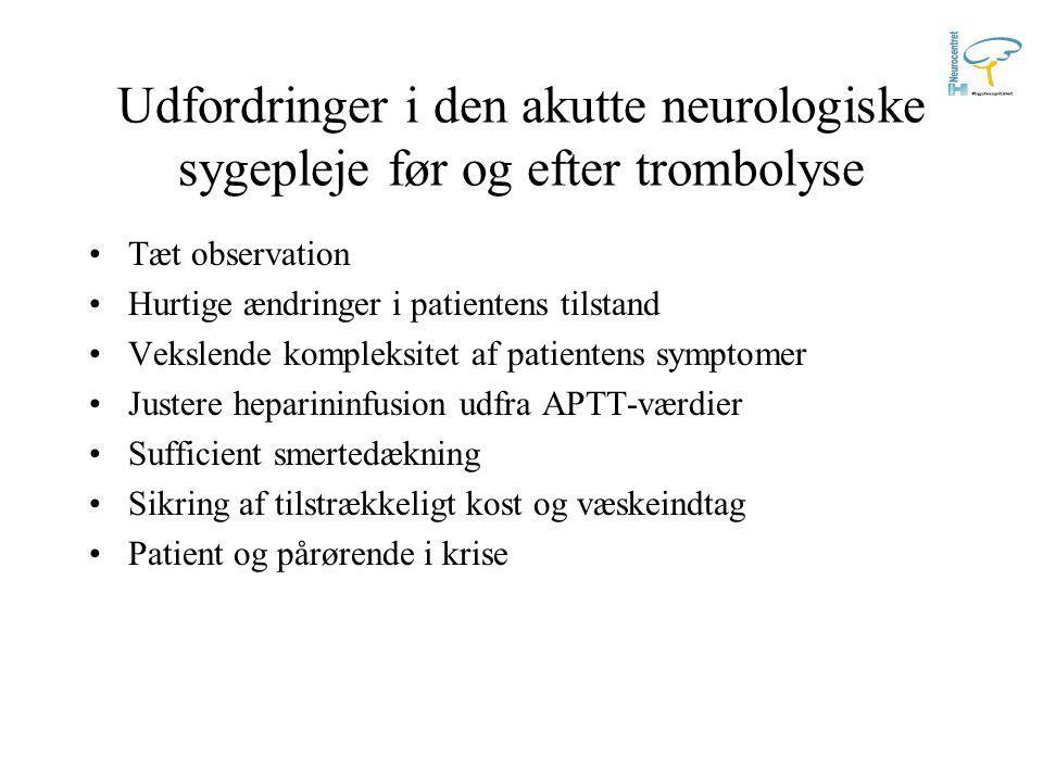 Udfordringer i den akutte neurologiske sygepleje før og efter trombolyse