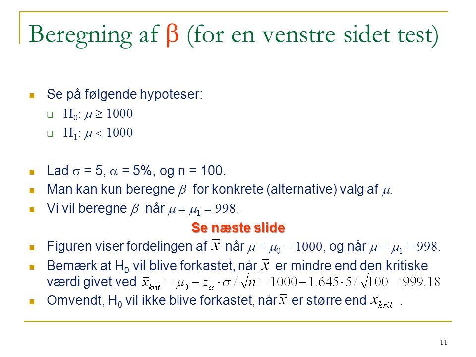 Beregning af  (for en venstre sidet test)
