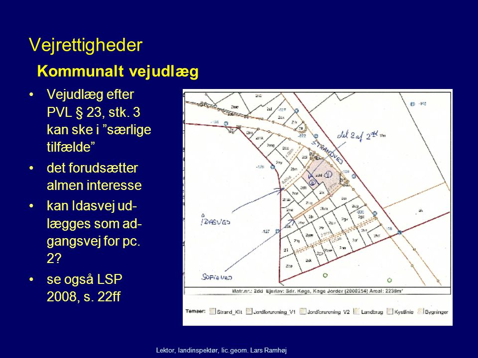 Vejrettigheder Kommunalt vejudlæg