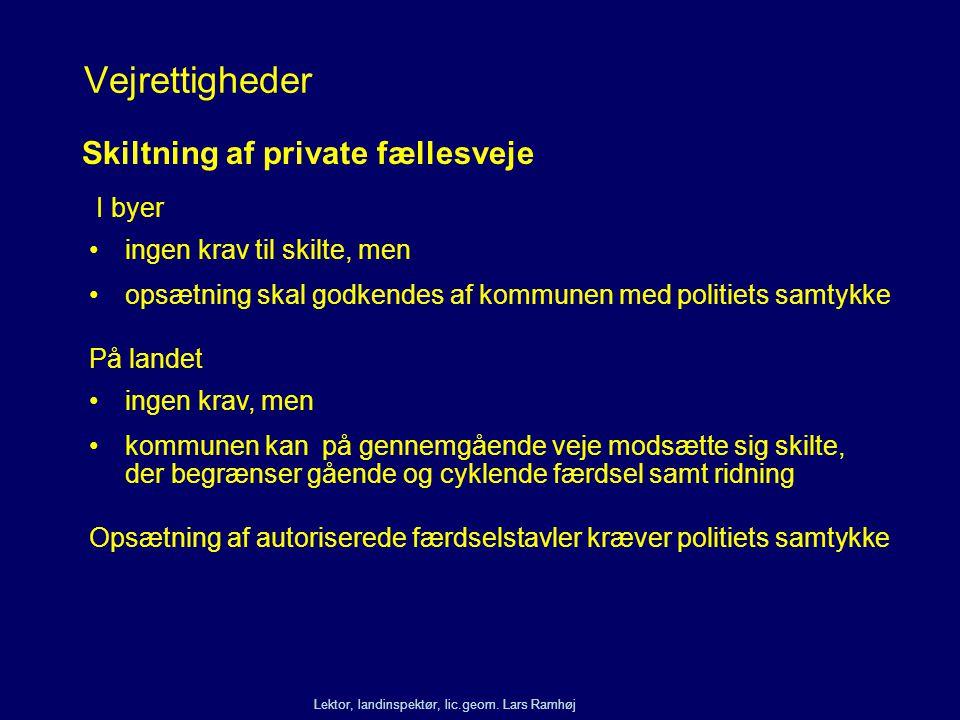Vejrettigheder Skiltning af private fællesveje I byer