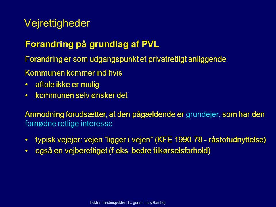 Vejrettigheder Forandring på grundlag af PVL